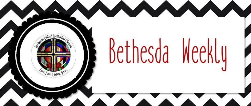 Bethesda Weekly and Announcements