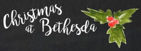 Christmas at Bethesda