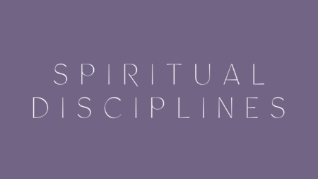 Spiritual Disciplines Adult Class for WNF