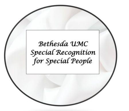 Bethesda UMC Special Recognition for Special People 2020